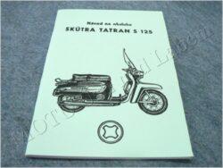 Operation guide ( TATRAN S 125 )